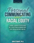 Image for PERSONAL COMMUNICATING AND RACIAL EQUITY
