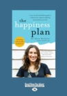 Image for The Happiness Plan (Large Print 16pt)