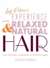 Image for Lady Patricia's Experience with Relaxed and Natural Hair : From Natural to Relaxed to Natural again