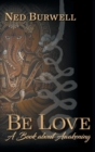 Image for Be Love : A Book about Awakening