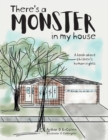 Image for There's a Monster in My House : A book about children's human rights