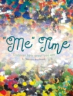 Image for Me Time : Discover How Great You Are