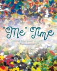 """Image for """"Me"""" Time : Discover How Great You Are"""