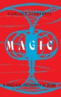 Image for Magic : A Practical Philosophy of Being