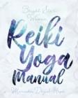Image for Bright Star Woman Reiki Yoga Manual