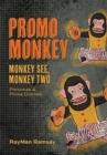 Image for Promo Monkey : Monkey See, Monkey Two: Personas and Prima Donnas