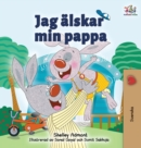 Image for I Love My Dad : Swedish Edition
