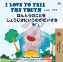 Image for I Love to Tell the Truth (English Japanese Bilingual Book)