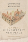 Image for Finding Shakespeare's New Place : An Archaeological Biography