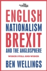 Image for English nationalism, Brexit and the Anglosphere  : wider still and wider