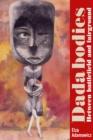 Image for Dada bodies: between battlefield and fairground