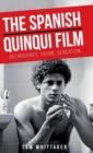 Image for The Spanish quinqui film  : delinquency, sound, sensation