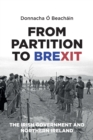 Image for From partition to Brexit  : the Irish government and Northern Ireland