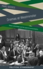 Image for Dramas at Westminster  : select committees and the quest for accountability