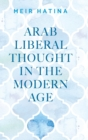 Image for Arab liberal thought in the modern age