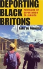 Image for Deporting Black Britons  : portraits of deportation to Jamaica