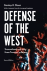 Image for Defense of the West  : transatlantic security from Truman to Trump