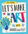 Image for Let's make art with hands and feet
