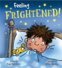 Image for Feeling frightened!