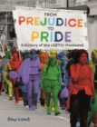 Image for From prejudice to pride  : a history of the LGBTQ+ movement