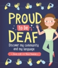 Image for Proud to be deaf  : discover my community and my language