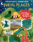 Image for Burial places  : discover Stone, Bronze and Iron Age Britain