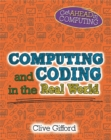 Image for Get Ahead in Computing: Computing and Coding in the Real World