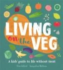 Image for Living on the veg