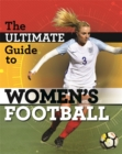 Image for The ultimate guide to women's football