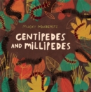 Image for Mucky Minibeasts: Centipedes and Millipedes