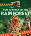 Image for How to survive in the rainforest