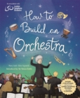 Image for How to build an orchestra
