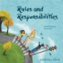 Image for Children in Our World: Rules and Responsibilities