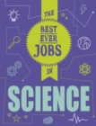 Image for The best ever jobs in science
