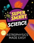 Image for Astrophysics made easy