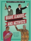 Image for Brave leaders and activists