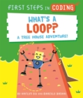 Image for What's a loop?  : a tree house adventure!