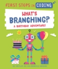 Image for What's branching?  : a birthday adventure!