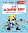 Image for First Steps in Coding: What's Decomposition? : A rock-and-roll adventure!