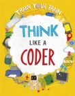 Image for Think like a coder