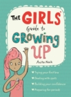 Image for The girls' guide to growing up