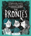 Image for The Brontèes  : the fantastically feminist (and totally true) story of the astonishing authors
