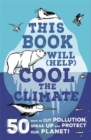 Image for This book will (help) cool the climate