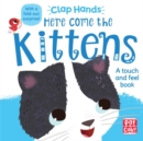 Image for Here come the kittens