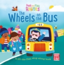 Image for The wheels on the bus  : a lift-the-flap, sing-along book