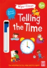 Image for School Success: Telling the Time : Wipe-clean book with pen