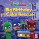 Image for Big birthday cake rescue
