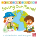 Image for Saving our planet  : a lift-the-flap book about being green