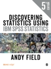 Image for Discovering statistics using IBM SPSS