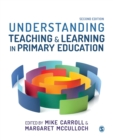Image for Understanding teaching & learning in primary education